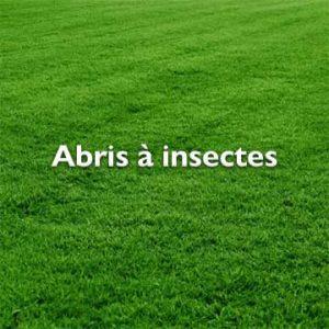 Abris à insectes