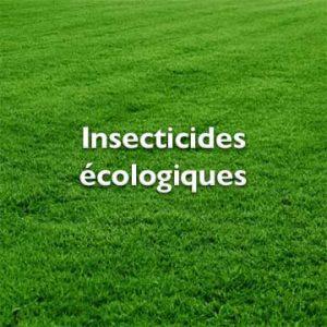 Insecticides écologiques